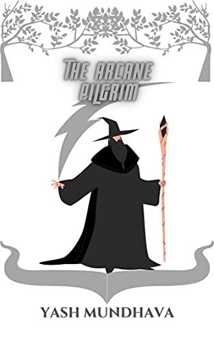 The Arcane Pilgrim (Void to Infinity Book 2) (English Edition)