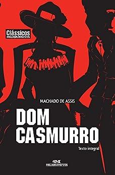Dom Casmurro (Clássicos Melhoramentos) por [Machado de Assis, Kerem Freitas]