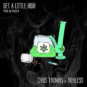 Get a Little High (feat. Rekless)