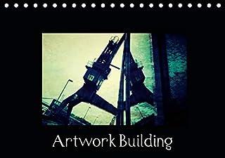 Artwork B U I L D I N G (Tischkalender 2021 DIN A5 quer): Fotokunst als Kalender (Monatskalender, 14 Seiten )