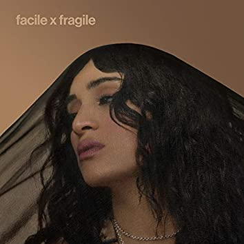 facile x fragile