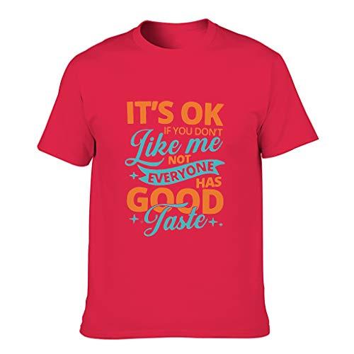 Herren Baumwoll-T-Shirt It es Ok You Don't Like Me Bequem Rundhalsausschnitt - Oberhemd für Verschiedene Aktivitäten red1 3XL