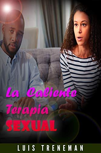 La caliente terapia sexual de Luis Treneman