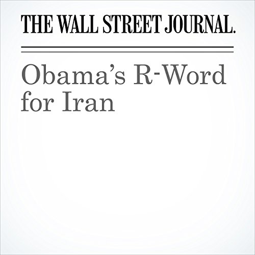 Obama's R-Word for Iran cover art