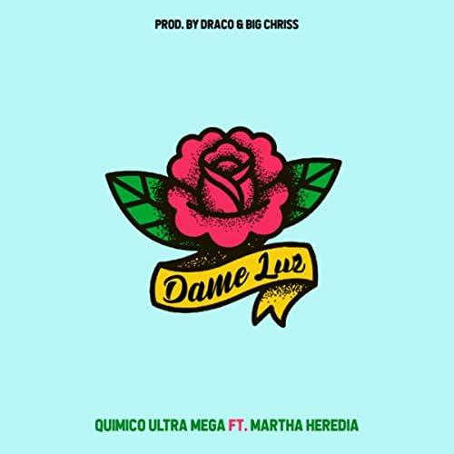 Quimico Ultra Mega & Martha Heredia