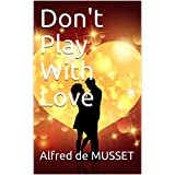 Don't Play With Love (English Edition)