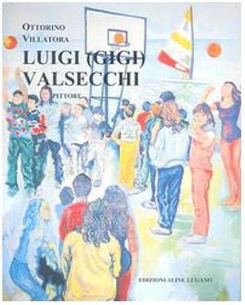 Luigi (Gigi) Valsecchi pittore