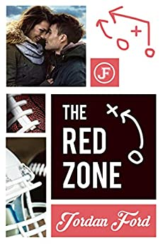 The Red Zone (Nelson High Raiders Book 2) by [Jordan Ford]