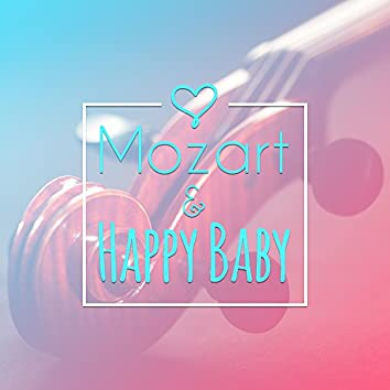 Mozart & Happy Baby – Music for Listening, Fun with Mozart, Development Sounds for Baby, Calming Music
