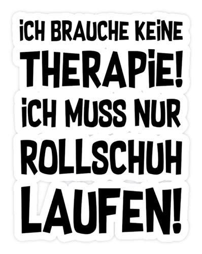shirt-o-magic Aufkleber Rollerskates: Therapie? Rollschuhe! - Sticker - 5x5cm - Weiß