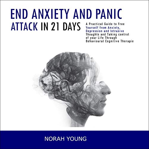 End Anxiety and Panic Attack in 21 Days cover art