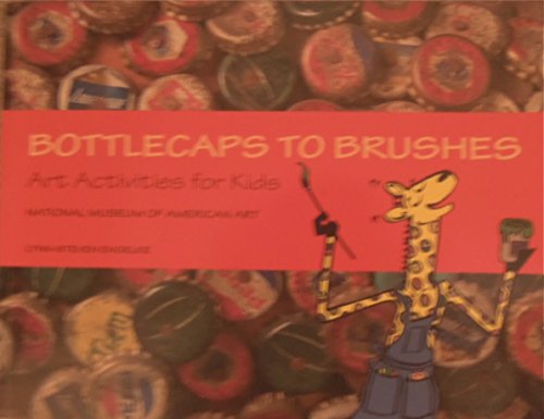 Bottle Caps to Brushes: Art Activities for Kids