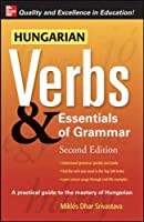 Hungarian Verbs & Essentials of Grammar (Verbs and Essentials of Grammar)