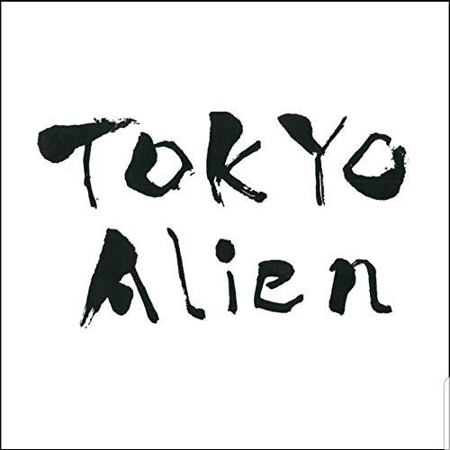 TOKYO Alien