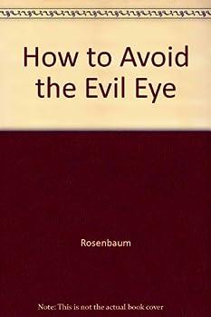 How to Avoid the Evil Eye