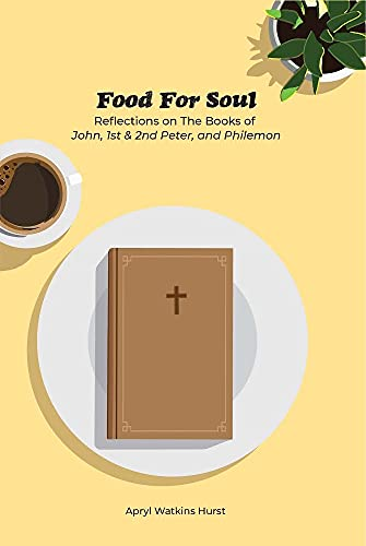 Food for the Soul: Daily Nutrition Essential for Living (English Edition)
