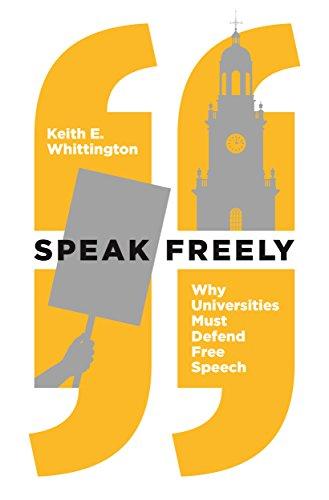 Image of Speak Freely: Why Universities Must Defend Free Speech (New Forum Books, 61)