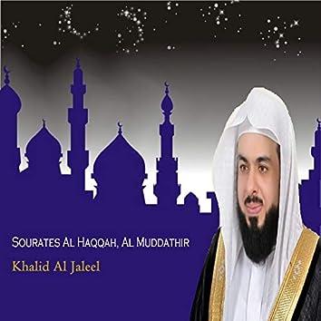 Sourates Al Haqqah, Al Muddathir (Quran)