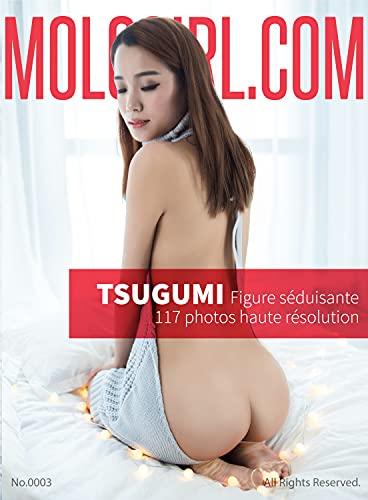 Livre photo de Tsugumi 249 photos haute résolution: Mologirl 2020 03 La photo sexy de Tsugumi avec de beaux fesses et une silhouette séduisante pour amant asiatique (Mologirl français t. 2)