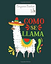 Composition Notebook: como se llama funny cinco de mayo animal lover gift mexican - for men woman Journal/Notebook Blank Lined Ruled 100 pages 8x10 inches