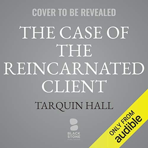 Couverture de The Case of the Reincarnated Client