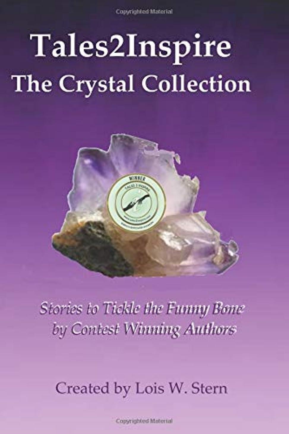 地理全く労苦Tales2Inspire ~ The Crystal Collection: Stories that Tickle the Funny Bone