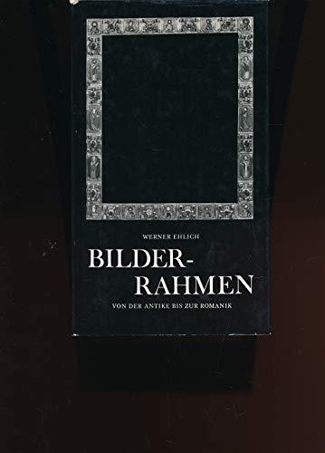 Bilderrahmen. von der Antike bis zur Romanik