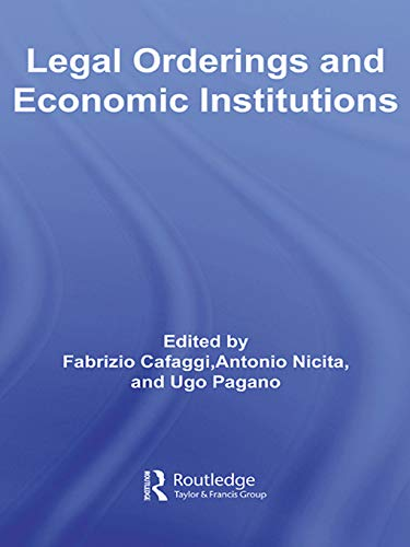 Legal Orderings and Economic Institutions (Routledge Siena Studies in Political Economy) (English Edition)