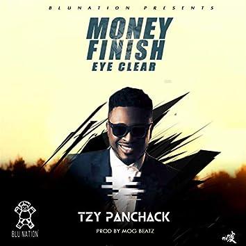 Money Finish Eye Clear