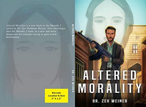 Altered Morality (Masada 2 Book 6) (English Edition)