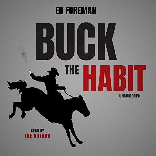 Buck the Habit Audiobook By Ed Foreman cover art