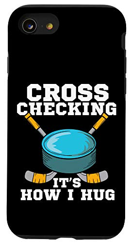 iPhone SE (2020) / 7 / 8 Hockey Cross Checking It's How I Hug Case