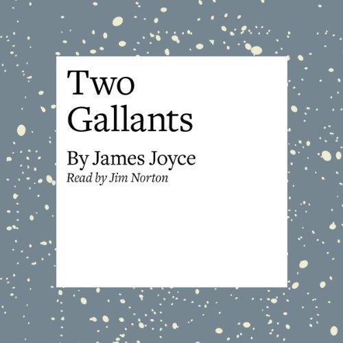Two Gallants  Audiolibri