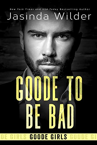 Goode To Be Bad (The Badd Brothers Book 15) (English Edition)