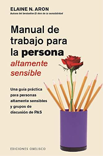 Manual De Trabajo para La Persona altamente sensible (SALUD Y VIDA NATURAL)