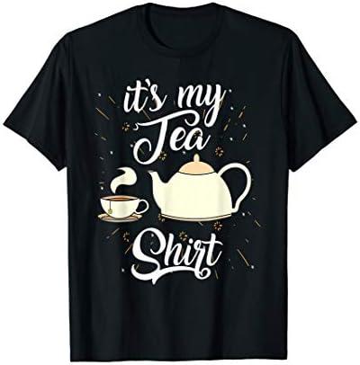 It s My Tea Shirt Trendy Tea Fanatics T Shirt Gift product image