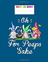 Coloring Book: oh for peepss sake colorfuls cute bunny easter - Rabbit Coloring for kids , Ages 2-6  - 8.5 x11 inches