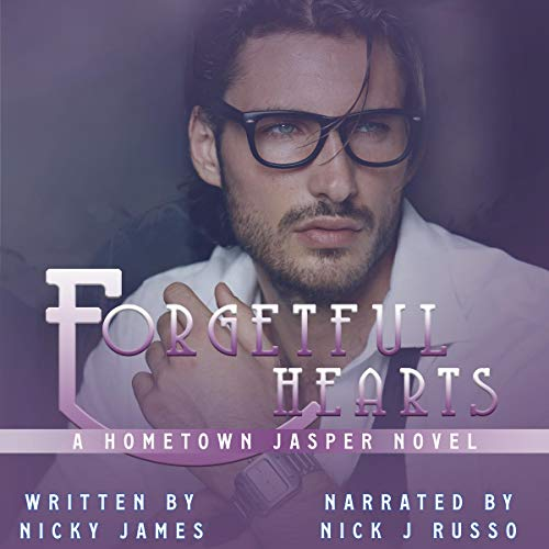 Forgetful Hearts Audiobook By Nicky James cover art