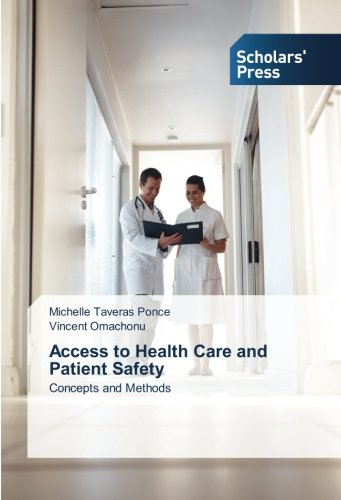 Access to Health Care and Patient Safety: Concepts and Methods