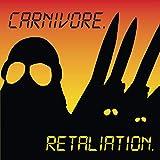 Carnivore: Retaliation [Vinyl LP] (Vinyl (Standard Version))
