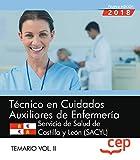 Técnico en Cuidados Auxiliares de Enfermería. Servicio de Salud de Castilla y León (SACYL). Temario Vol. II.: 2