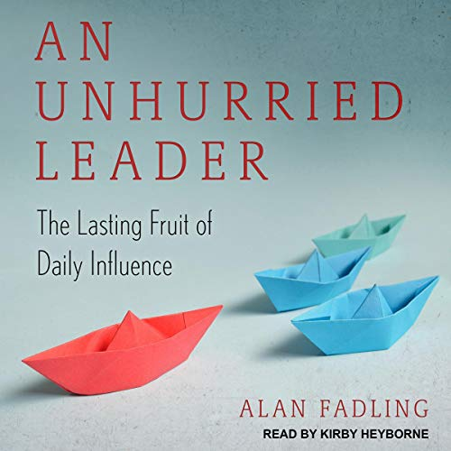 Page de couverture de An Unhurried Leader