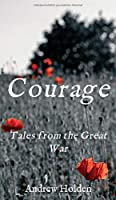 Courage: Tales from the Great War