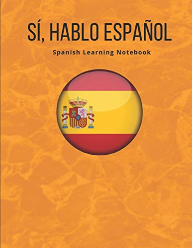 Compare Textbook Prices for Spanish Notebook: Learning the Language Vocabulary with Cornell Notebooks - Foreign Language Study Journal - Lined Practice Workbook for Student, ... School with Alphabet, Glossary, Tips, Quotes  ISBN 9781678575601 by Life, Polyglot