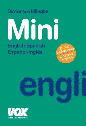 Diccionario vox mini english-spanish / español-ingles (Vox - Lengua Inglesa - Diccionarios Generales)