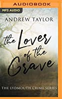 The Lover of the Grave (Lydmouth)