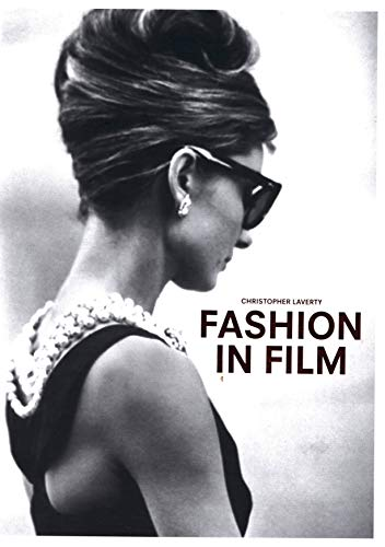 Compare Textbook Prices for Fashion in Film  ISBN 9781780678733 by Laverty, Christopher