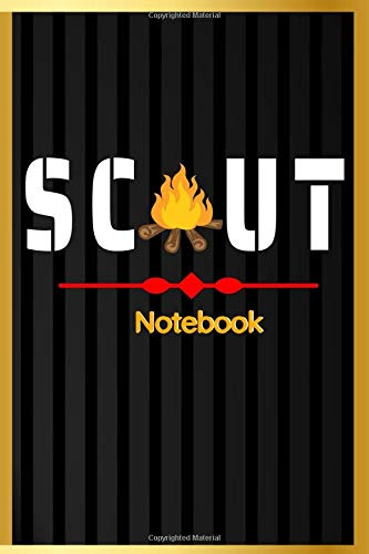 SCOUT: Notebook   100 Pages 6 X 9 Inches Lined Notebook / Journal Gift   With Team Quotes   Record Jokes Notes Tasks for Scouting or Summer Camp (Children's Journal Writing)
