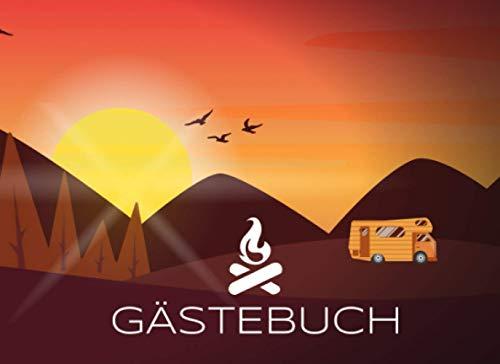 Gästebuch: für Camping, Wohnmobil und Wohnwagen I Blanko Gästebuch zur freien Gestaltung I Motiv: Wohnmobil vor Bergen bei Sonnenuntergang