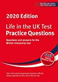 Life in the UK Test: Practice Questions 2020: Questions and answers for the British citizenship test (Life in the UK Test 2020)